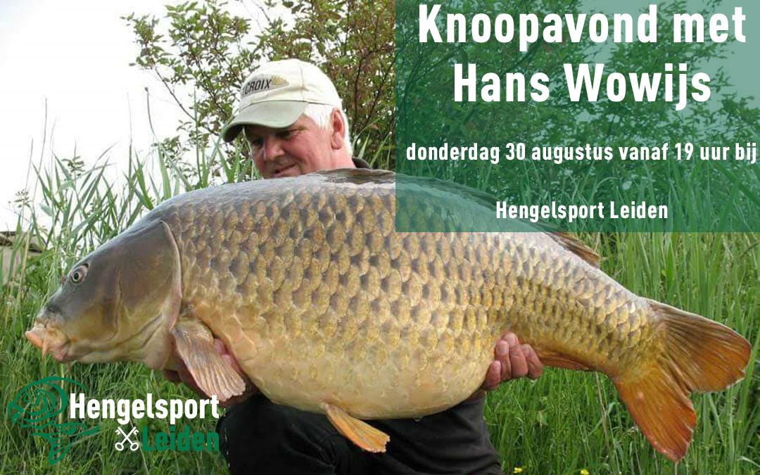 Knoopavond met Hans Wowijs